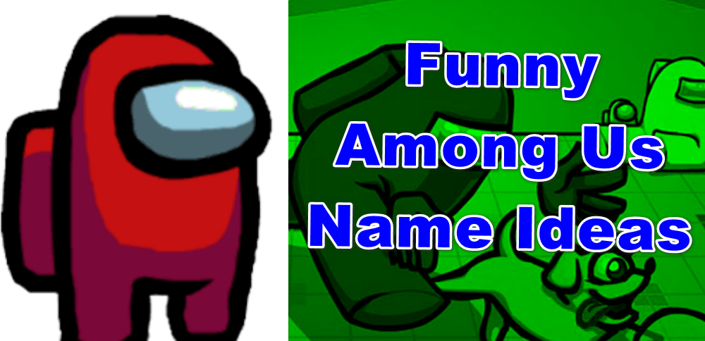 funny names for among us